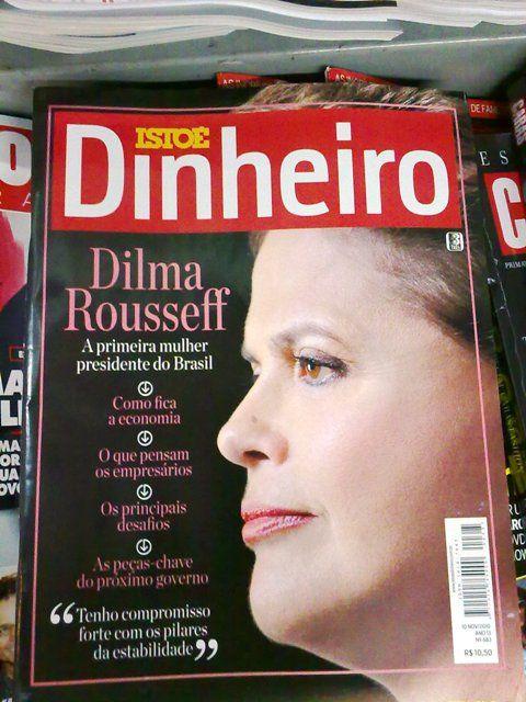 Capa da revista Isto É Dinheiro anunciando a eleição de Dilma, a primeira mulher presidente do Brasil