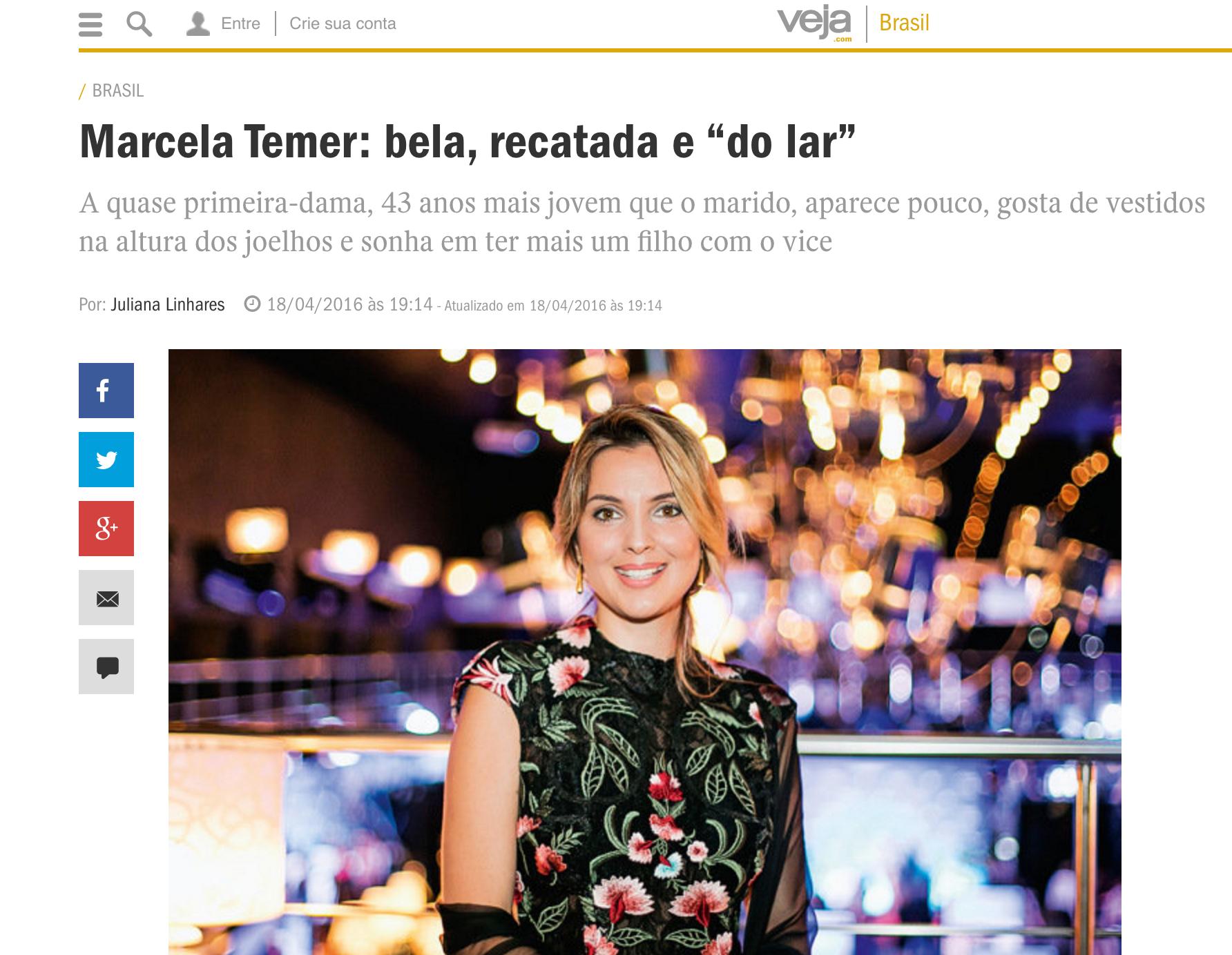 Bela, recatada e do lar: matéria machista da Veja sobre Marcela Temer.