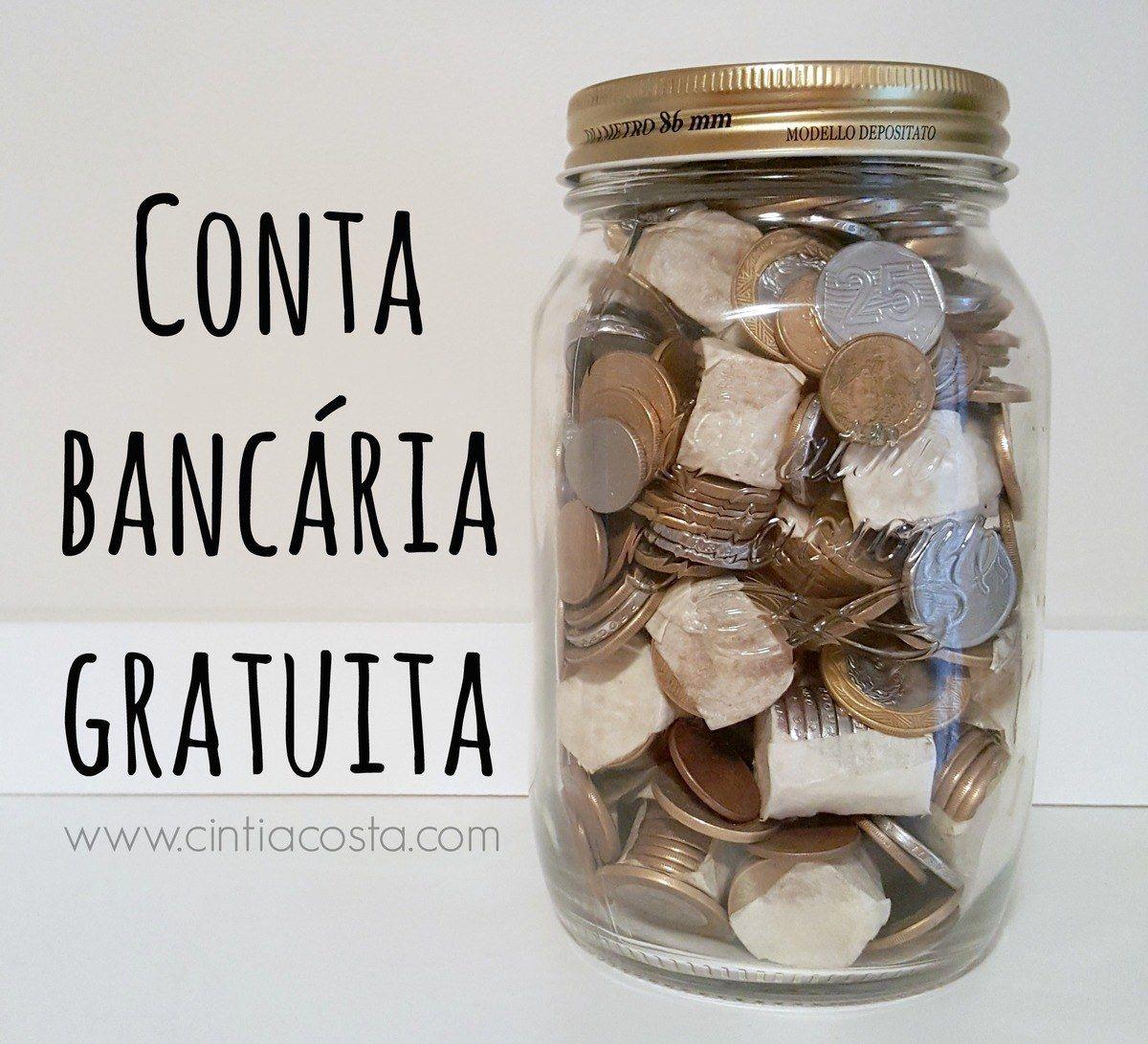Conta bancária gratuita: como ter conta no banco sem pagar tarifa. Foto: www.cintiacosta.com